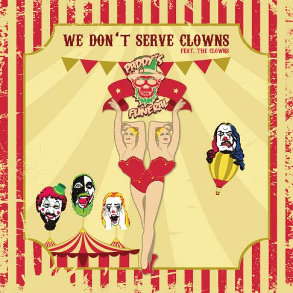 "Paddy's Funeral ""We Don't Serve Clowns"" CD"