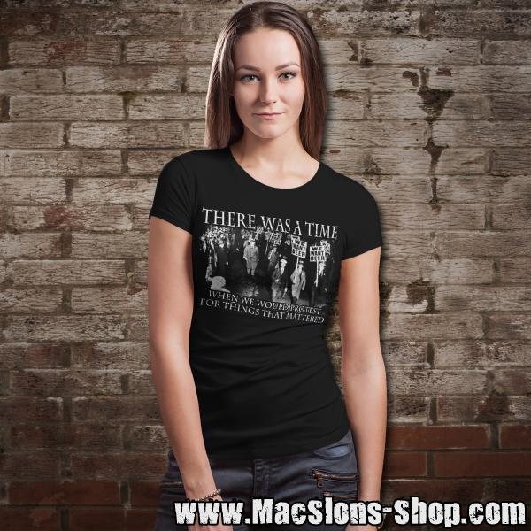 """There Was A Time When We Would Protest For Things That Mattered"" Girly-Shirt (black)"