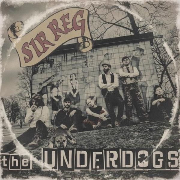 "Sir Reg ""The Underdogs"" LP (lim.500)"