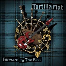 "Tortilla Flat ""Foward To The Past"" LP+MP3 (blue)"