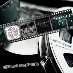 "Greenland Whalefishers ""Based On A True Story"" LP+CD+7"" (25th anniversary)"