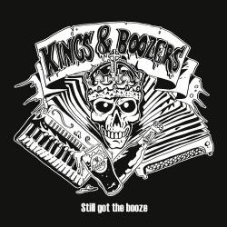 "Kings & Boozers ""Still Got The Booze"" CD"