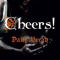 "Cheers! ""Daily Bread"" CD"